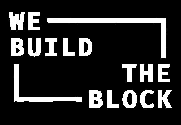We Build The Block